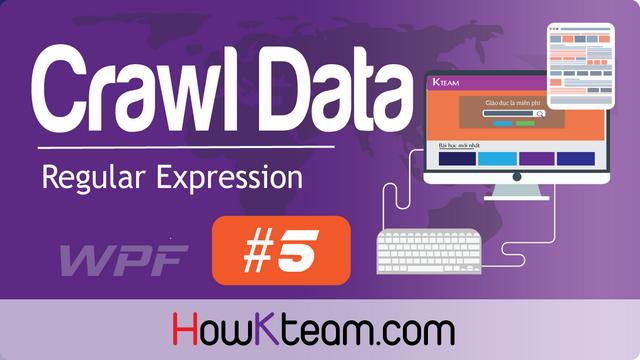 Crawl data từ website howkteam với Regex và Http Client trên C# WPF