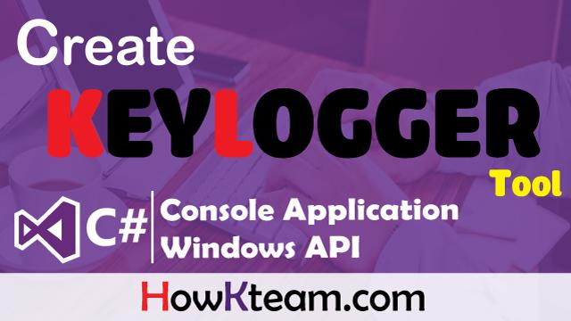 Lập trình Keylogger với C# Application