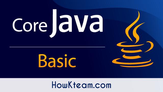 Lập trình Java cơ bản đến hướng đối tượng