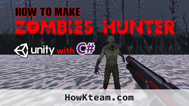 Lập trình game Zombie Hunter với Unity3D