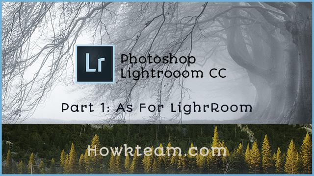 Adobe LightRoom Part I